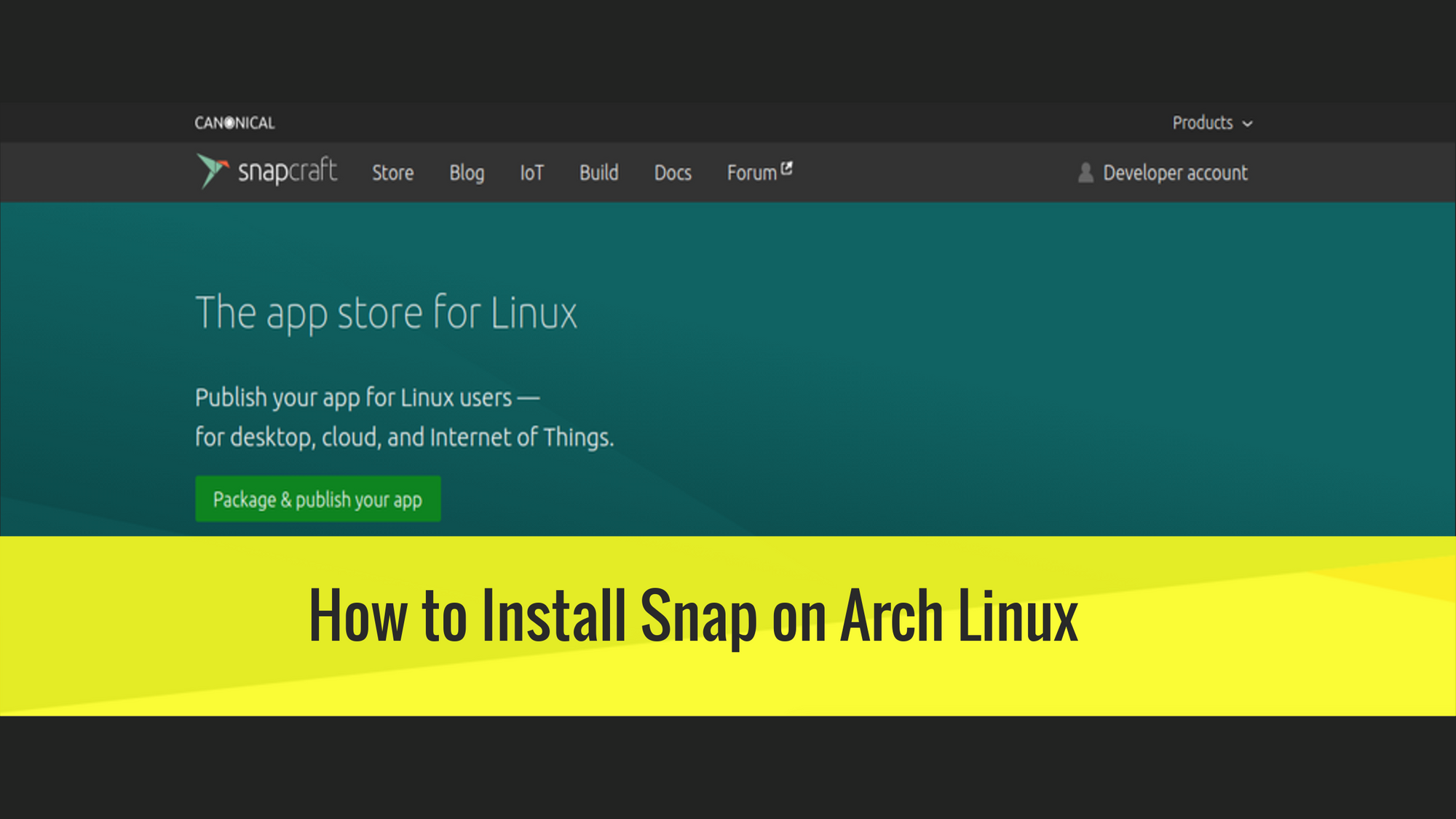 How to install Snap on Arch Linux